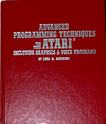 9780830601455: Advanced programming techniques for your Atari including graphics and voice programs