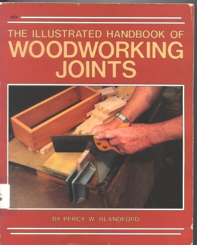 9780830601745: Illustrated Handbook of Woodworking Joints