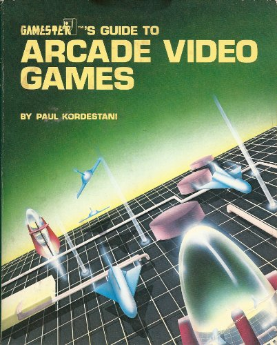 9780830601813: Gamester's Guide to Arcade Video Games