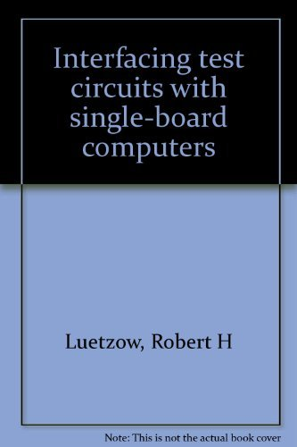 9780830601837: Interfacing Test Circuits With Single-Board Computers