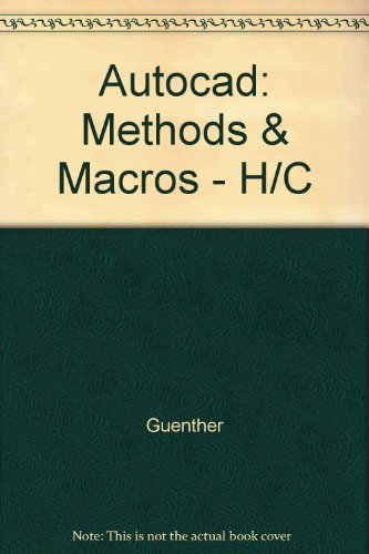 9780830601899: Autocad: Methods & Macros - H/C (Computer graphics--technology and management series)