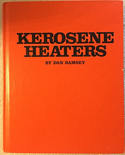 9780830601981: Kerosene heaters