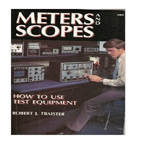 9780830602261: Meters and scopes: How to use test equipment