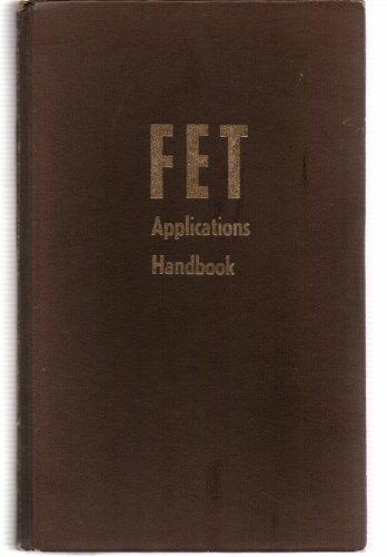 FET (Field-Effect Transistors) Applications Handbook: Jerome (Jerry) Eimbinder