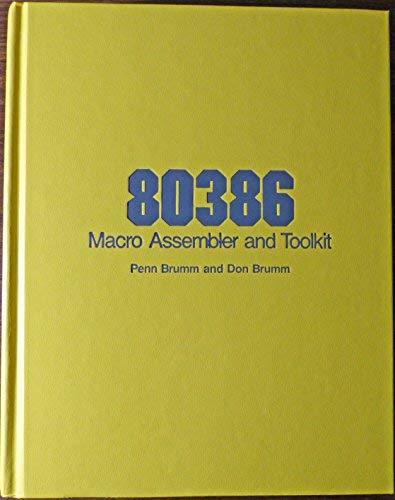 9780830602476: 80386 Macro Assembler and Toolkit
