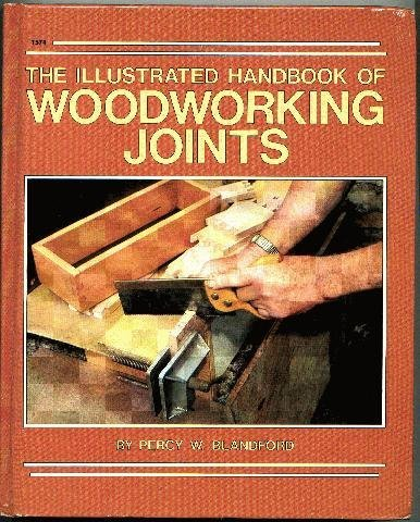 9780830602742: The illustrated handbook of woodworking joints