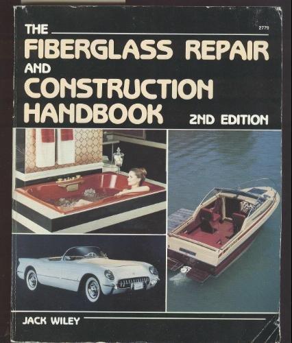 9780830602797: The fiberglass repair and construction handbook