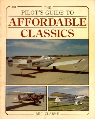 9780830602926: Pilot's Guide to Affordable Classics