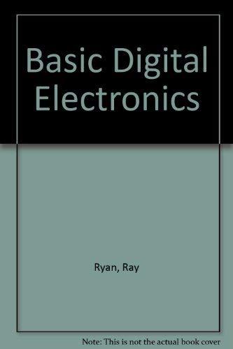 Basic Digital Electronics: Ryan, Ray