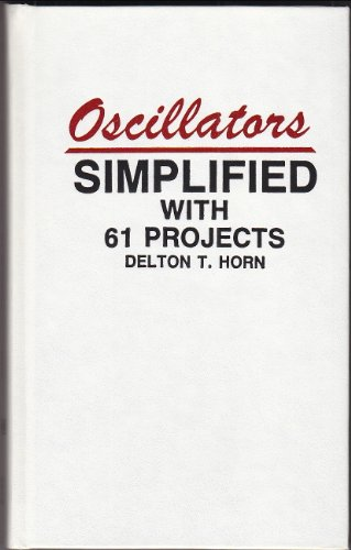9780830603756: Oscillators Simplified With 61 Projects