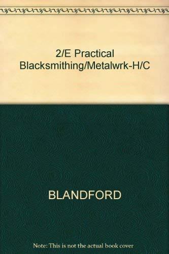 9780830603947: 2/E Practical Blacksmithing/Metalwrk-H/C