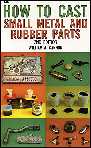 9780830604142: How to Cast Small Metal and Rubber Parts