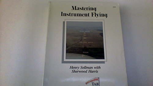 9780830604333: Mastering Instrument Flying 2/e
