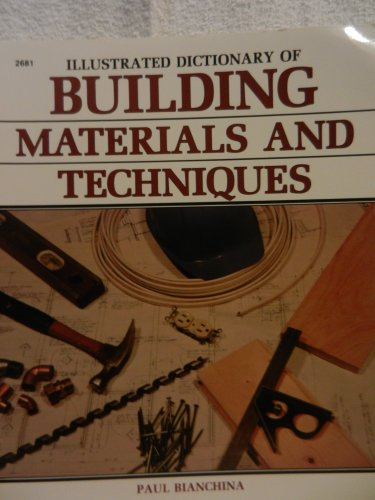 9780830604814: Illustrated Dictionary of Building Materials and Techniques