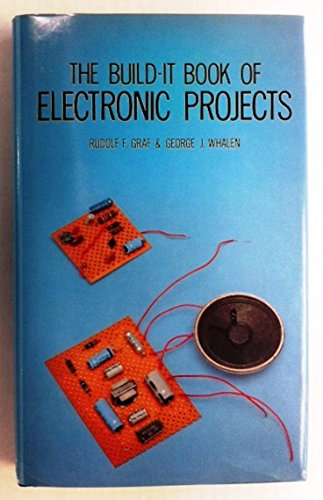 9780830604982: The build-it book of electronic projects