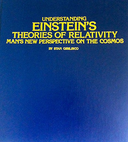 9780830605057: Understanding Einstein's Theories of Relativity: Man's New Perspective on the Cosmos