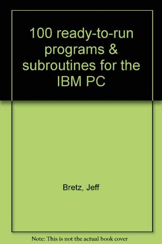One Hundred Ready-to-Run Programs and Subroutines for: John C. Craig;