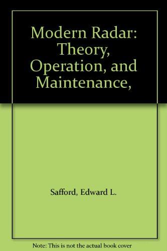9780830605750: Modern Radar: Theory, Operation, and Maintenance,