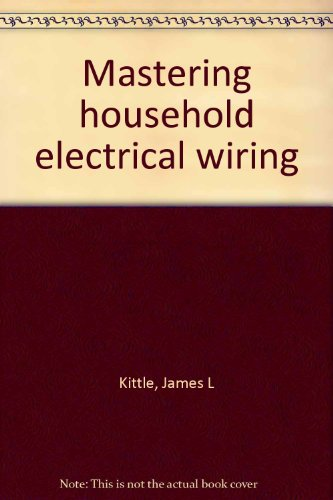 9780830605873: Mastering household electrical wiring