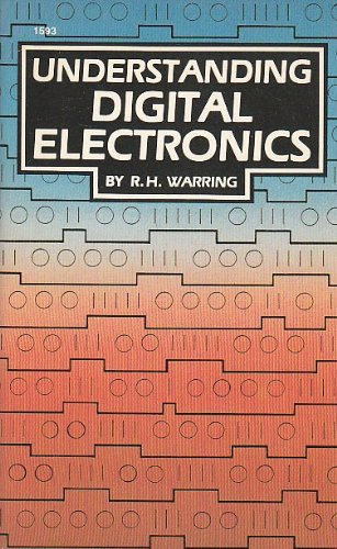 Understanding Digital Electronics (9780830605934) by R.H. Warring