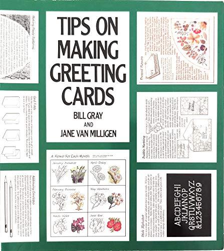 Tips on Making Greeting Cards: Gray, Bill, Van