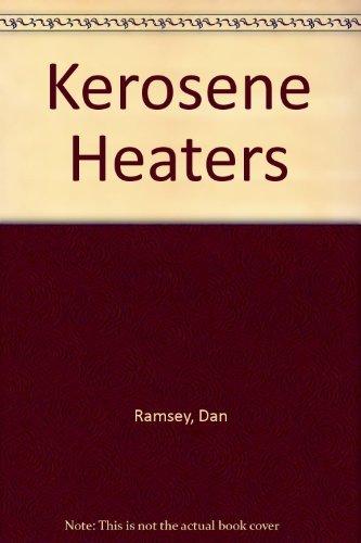 9780830605989: Kerosene Heaters