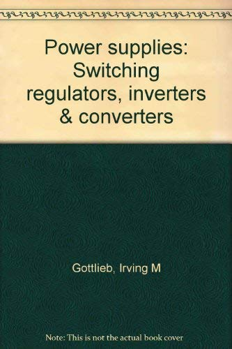 9780830606658: Power supplies, switching regulators, inverters, & converters