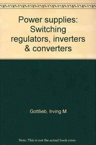 9780830606658: Power supplies, switching regulators, inverters, & converters
