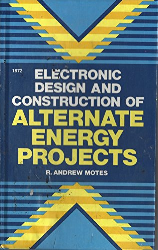 9780830606726: Electronic design and construction of alternate energy projects