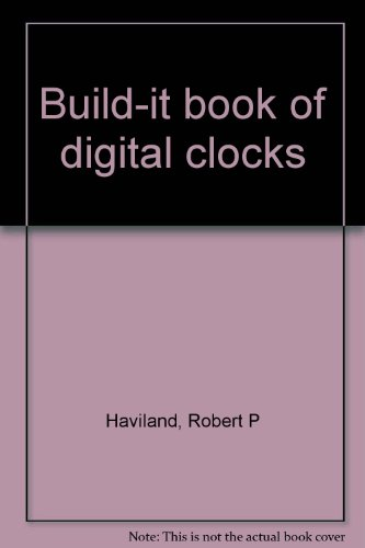 9780830606832: Build-it book of digital clocks