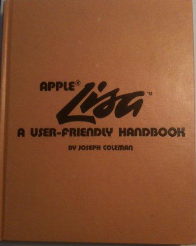 9780830606917: Apple Lisa: A user-friendly handbook