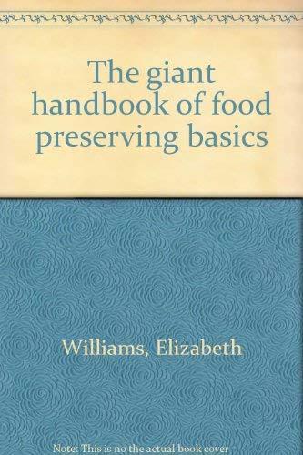 9780830607273: The giant handbook of food preserving basics