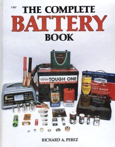 9780830607570: The Complete Battery Book