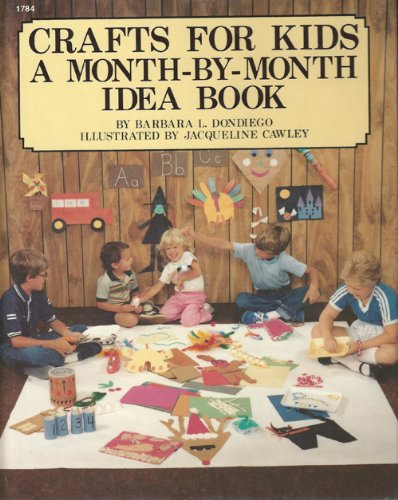 9780830607846: Crafts for Kids: A Month by Month Idea Book