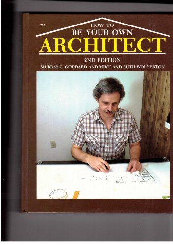 9780830607907: How to be your own architect