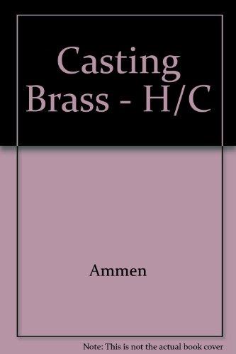 9780830608102: Casting Brass