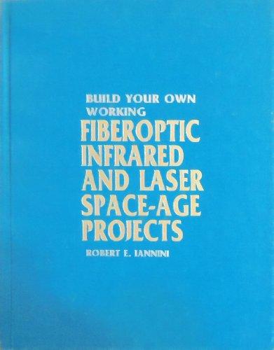 9780830608249: Build Your Own Working Fiberoptic. H/C