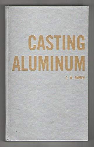 9780830609109: Casting Aluminum
