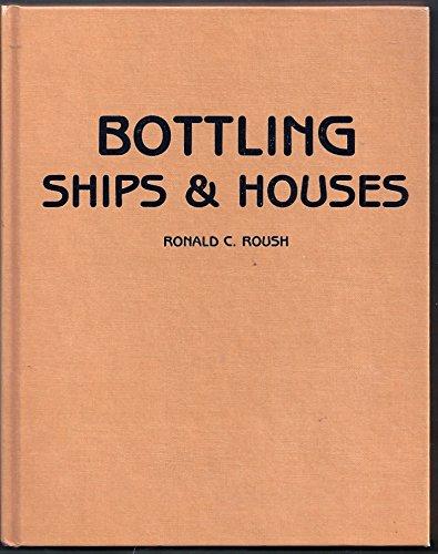 9780830609758: Bottling Ships & Houses