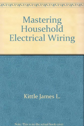 9780830609871: Mastering household electrical wiring