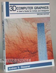 9780830610037: 3 D Computer Graphics: A User's Guide for Artists and Designers
