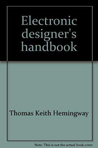 9780830610389: Electronic designer's handbook: A practical guide to circuit design