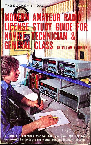 9780830610730: Modern Amateur Radio License Study Guide for Novice, Technicians and General Class