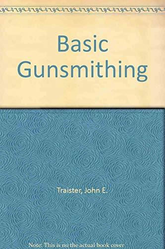 9780830611409: Basic Gunsmithing
