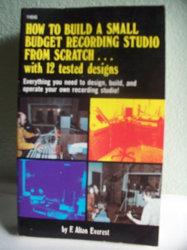 9780830611669: How to Build a Small Budget Recording Studio from Scratch: With 12 Tested Designs