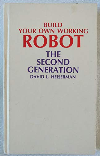 9780830611812: Build Your Own Working Robot