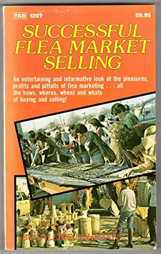 Successful Flea Market Selling: Bohigian, Valerie