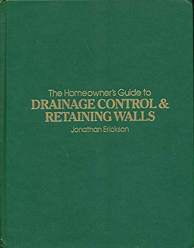 9780830612536: Homeowner's Guide to Drainage Control & Retaining Walls