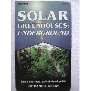 9780830612727: Solar Greenhouses Underground