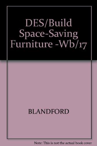 9780830612741: DES/Build Space-Saving Furniture -Wb/17 (TAB furniture woodshop series)